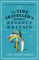 The Time Traveller's Guide to Regency Britain Pdf/ePub eBook