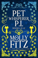 Pet Whisperer P I  Books 10 12 Special Boxed Edition