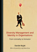link to Diversity management and identity in organisations : from liminality to inclusion in the TCC library catalog