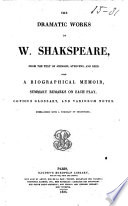 The Dramatic Works of W  Shakspeare from the Text of Johnson  Steevens  and Reed