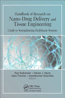 Handbook of Research on Nano Drug Delivery and Tissue Engineering