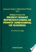 Bombay Lectures on Highest Weight Representations of Infinite Dimensional Lie Algebras Book PDF