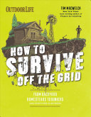 How to Survive Off the Grid PB