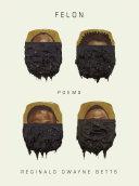 Felon: Poems Pdf