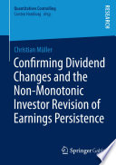 Confirming Dividend Changes and the Non Monotonic Investor Revision of Earnings Persistence