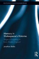 Memory in Shakespeare s Histories