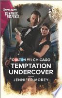 Colton 911  Temptation Undercover Book