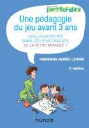Pdf Une pédagogie du jeu avant 3 ans - 2e éd. Telecharger