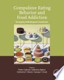 """Compulsive Eating Behavior and Food Addiction: Emerging Pathological Constructs"" by Pietro Cottone, Catherine F Moore, Valentina Sabino, George F. Koob"