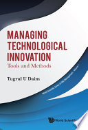 Managing Technological Innovation  Tools And Methods