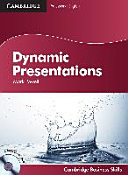 Dynamic presentations. Student's book with audio CDs