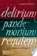 Delirium – Pandemonium – Requiem: Band 1-3 der romantischen Amor-Trilogie im Sammelband
