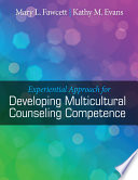 Experiential Approach for Developing Multicultural Counseling Competence