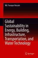 Global Sustainability in Energy  Building  Infrastructure  Transportation  and Water Technology