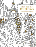 Zendoodle City Skylines Coloring Book for Adults 1 [Pdf/ePub] eBook