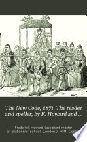 The New Code  1871  The reader and speller  by F  Howard and R M  Conley  Division 1  division 2  standard 3