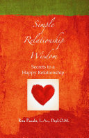 Simple Relationship Wisdom  Secrets to a Happy Relationship