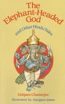 The Elephant-headed God and Other Hindu Tales ebook