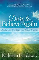 Dare to Believe Again Pdf/ePub eBook