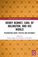 Henry Bennet  Earl of Arlington  and His World