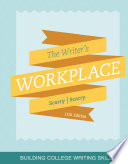 The Writer S Workplace Building College Writing Skills
