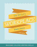The Writer's Workplace: Building College Writing Skills - Seite xx
