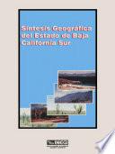Síntesis geográfica del estado de Baja California Sur