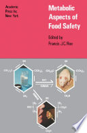 Metabolic Aspects of Food Safety Book