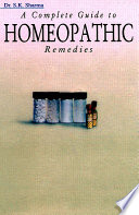 """""""A Complete Guide to Homeopathic Remedies"""" by Dr. S. K. Sharma"""