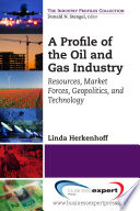 A Profile of the Oil and Gas Industry