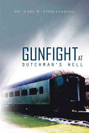 Gunfight at Dutchman's Well