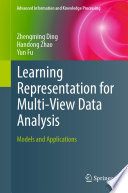 Learning Representation for Multi View Data Analysis