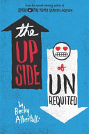 The Upside of Unrequited Becky Albertalli Cover
