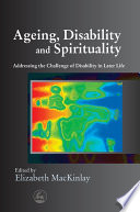 Aging Disability And Spirituality