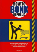 How to Bonk in Public
