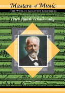 The Life and Times of Peter Ilyich Tchaikovsky [Pdf/ePub] eBook