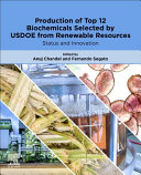 Production of Top 12 Biochemicals Selected by USDOE from Renewable Resources