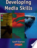 Developing Media Skills