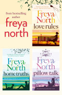 Pdf Freya North 3-Book Collection: Love Rules, Home Truths, Pillow Talk Telecharger