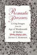 Romantic Presences