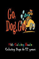 Kids Coloring Book Coloring Dogs 6 12 Years Book PDF