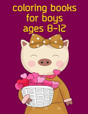 Coloring Books For Boys Ages 8-12