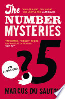 The Number Mysteries A Mathematical Odyssey Through Everyday Life