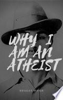 why i am an atheist Book