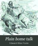 Plain home talk