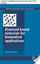 Diamond Based Materials For Biomedical Applications Book PDF