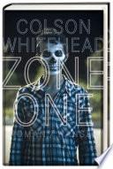 Zone One  : Roman