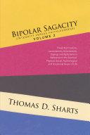 Bipolar Sagacity (Integrity Versus Faithlessness) Volume 2