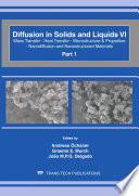 Diffusion In Solids And Liquids Vi Book PDF