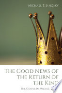 The Good News Of The Return Of The King